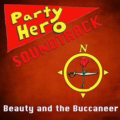 Party Hero Soundtrack: Beauty and the Buccaneer (feat. Jessalyn -