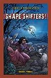 Shape-Shifters!, David L. Ferrell, 1477762191