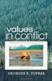 Values in Conflict, Georges R. Dupras, 1462053858