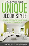 how to decorate your room Discover Your Unique Décor Style: How to Decorate Your Space with Confidence