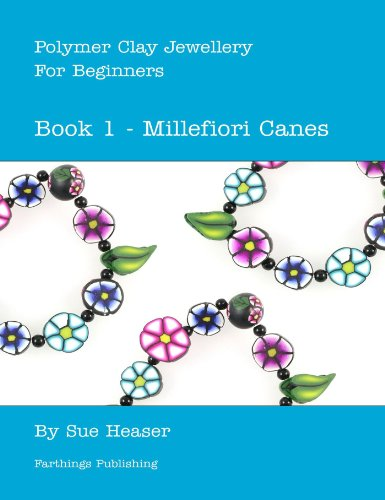 ry for Beginners: Book 1 – Millefiori Canes ()