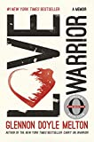 img - for Love Warrior (Oprah's Book Club): A Memoir book / textbook / text book