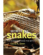 Secrets of Snakes, Volume 61: The Science Beyond the Myths