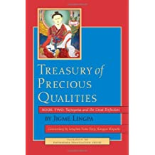 Treasury of Precious Qualities: Book Two: Vajrayana and the Great Perfection