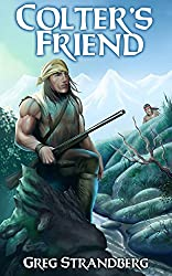 Colter's Friend (The Mountain Man Series Book 4)