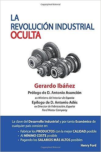 LA REVOLUCIÓN INDUSTRIAL OCULTA: Amazon.es: Ibañez, Gerardo, La ...