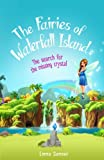 water crystal book - The Fairies of Waterfall Island: The Search for the Missing Crystal