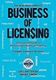 img - for The New and Complete Business of Licensing: The Essential Guide to Monetizing Intellectual Property book / textbook / text book