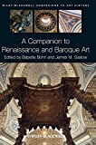 A Companion to Renaissance and Baroque Art