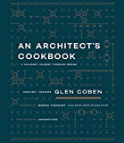 #9: An Architect's Cookbook: A Culinary Journey Through Design