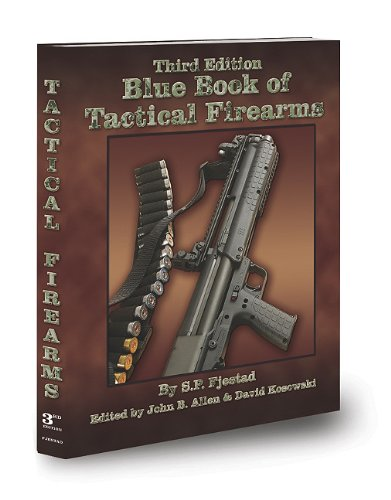 3rd Edition Blue Book of Tactical Firearms