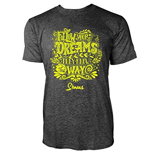 SINUS ART ® Follow Your Dreams They Know The Way Herren T-Shirts in dunkelgrau Fun Shirt mit tollen Aufdruck