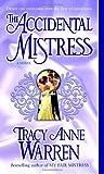 The Accidental Mistress, Tracy Anne Warren, 0345495403