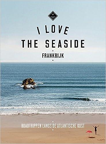 Frankrijk: roadtrippen langs de Atlantische kust I love the ...