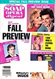 FALL PREVIEW: THE INSTIDE STORY * Judi Evans & Wally Kurth * Lane Davies * Kristina [Malandro] Wagner * Michael Wilding * September 6, 1988 Soap Opera Digest Magazine