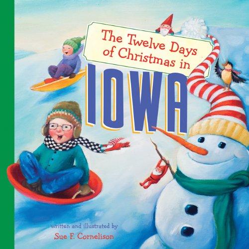 The Twelve Days of Christmas in Iowa (The Twelve Days of Christmas in America) [Cornelison, Susan Fitzpatrick] (Tapa Dura)