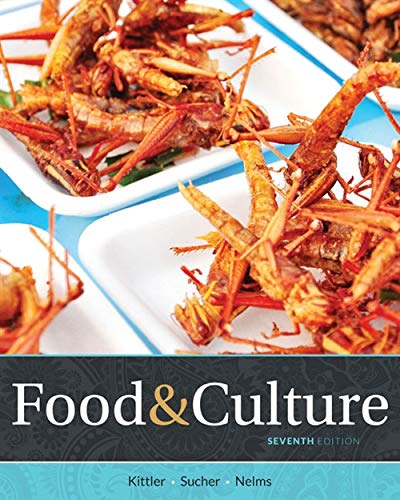 Food and Culture by Kathryn P. Sucher, Pamela Goyan Kittler, Marcia Nelms