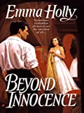 Front cover for the book Beyond Innocence by Emma Holly