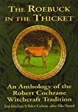 The Roebuck in the Thicket, Evan John Jones and Robert Cochrane, 1861631553