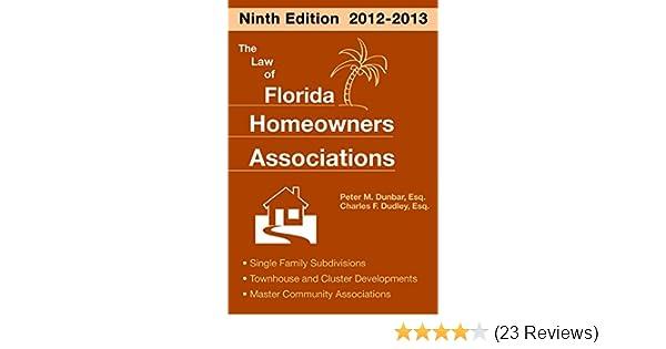 The Law of Florida Homeowners Associations: Peter Dunbar