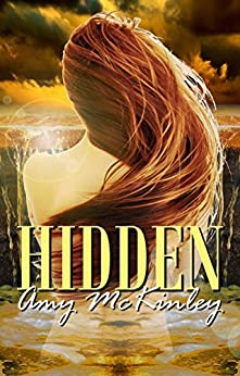 Hidden (Five Fates Book 1) by [McKinley, Amy]