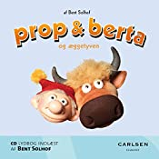 Prop og Berta og æggetyven (Prop og Berta) | Bent Solhof