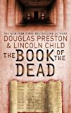 Front cover for the book The Book of the Dead by Douglas Preston