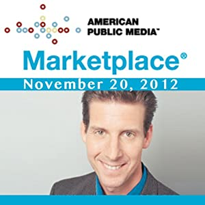 Marketplace, November 20, 2012