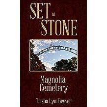Set in Stone: Magnolia Cemetery
