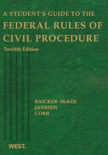 A Student's Guide to the Federal Rules of Civil Procedure (Student Guides)