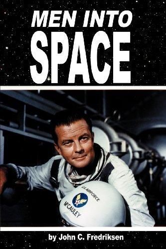 By John C. Fredriksen Men Into Space [Paperback]