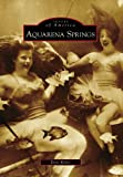 Aquarena Springs, Doni Weber, 0738571873