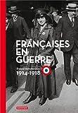 """Afficher """"Françaises en guerre"""""""