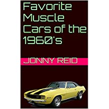 Favorite Muscle Cars of the 1960's