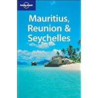 Lonely Planet Mauritius Reunion & Seychelles 5th Ed.: 5th Edition