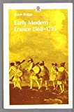 img - for EARLY MODERN FRANCE 1560 1715, BY ROBIN BRIGGS book / textbook / text book