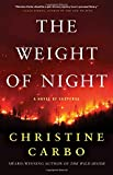 The Weight of Night: A Novel of Suspense (Glacier Mystery Series)