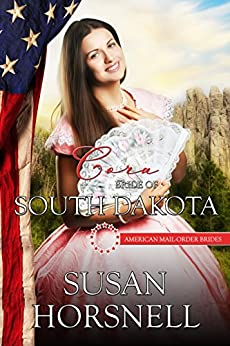 Cora: Bride of South Dakota (American Mail-Order Brides Series Book 40) by [Horsnell, Susan]