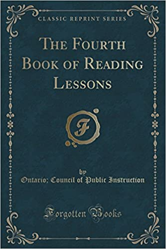 Book The Fourth Book of Reading Lessons (Classic Reprint)