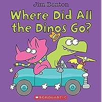(进口原版)  Where Did All the Dinos Go?