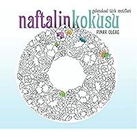 Naftalin Kokusu: Geleneksel Türk Motifleri