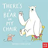 Book cover from Theres a Bear on My Chair by Ross Collins