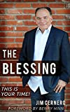 The Blessing: This is Your Time!