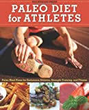 Paleo Diet for Athletes Guide, Rockridge Press, 1623151376