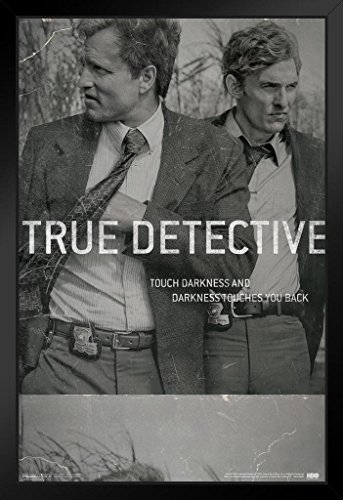 True Detective Film Negative Touch Darkness And Darkness Touches You Back HBO TV Framed Poster 12x18 inch