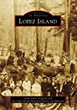 img - for Lopez Island (Images of America) book / textbook / text book