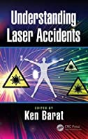 Understanding Laser Accidents Front Cover