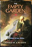 The Empty Garden : The Subject of Late Milton, Rushdy, Ashraf H., 0822937190