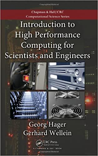 Introduction To High Performance Computing For Scientists And Engineers (Chapman & Hall/CRC Computational Science) Download Pdf
