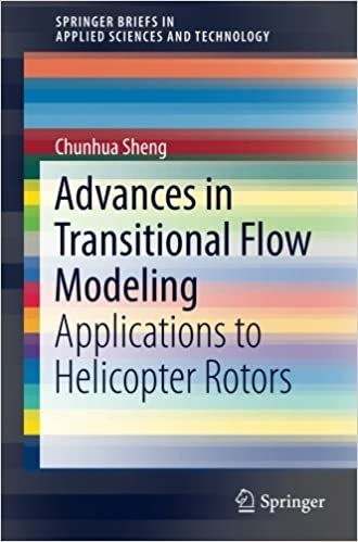 Book Advances in Transitional Flow Modeling: Applications to Helicopter Rotors (SpringerBriefs in Applied Sciences and Technology)